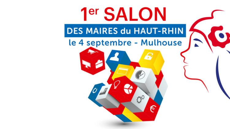 1er Salon des Maires, des présidents d'Intercommunalité, des élus locaux et des décideurs publics du Haut-Rhin