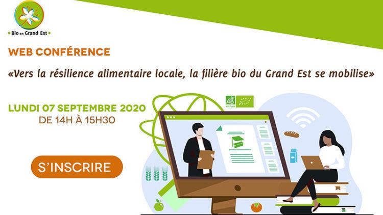 Web Conférence : Vers la résilience alimentaire locale, la filière bio du Grand Est se mobilise
