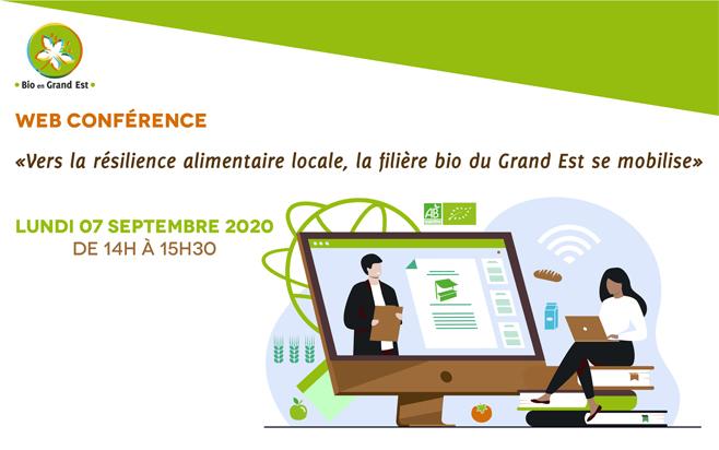 Retour sur la Web Conférence : Vers la résilience alimentaire locale, la filière bio du Grand Est se mobilise