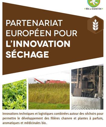 Partenariat Européen pour l'Innovation Séchage : Développement des filières chanvres et PPAM bio dans le Grand Est