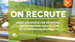 Recrutement : Chargé(e) de missions « Restauration collective et commercialisation »